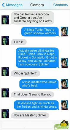 Texts between superheroes. Star Lord and Gamora. Guardians of the Galaxy.