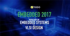 Learn the latest #VLSITechnologies, #EmbeddedSystemDesign and much more at one day workshop by #TopEngineers.  Book your tix at tixdo.com  #Knowledge #Engineers #Technology Engineers, Workshop, Knowledge, Events, Technology, Learning, Day, Books, Happenings