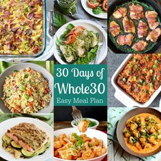 30 Days of Whole30 including an easy meal plan with links to tried and true reader favorite Whole30 recipes for breakfast, lunch and dinner