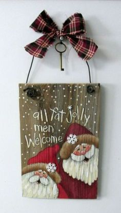 All Fat Jolly Men Welcome Sign. Hand Painted on Reclaimed Barn Wood, Rustic Barn Wood, Christmas Decoration, Welcome Sign, Santa Sign by barbsheartstrokes on Etsy Christmas Wood Crafts, Christmas Signs, Rustic Christmas, Christmas Projects, Christmas Art, All Things Christmas, Winter Christmas, Holiday Crafts, Christmas Decorations