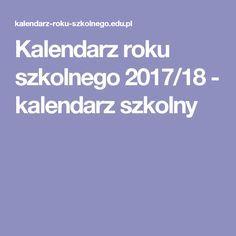 Kalendarz roku szkolnego 2017/18 - kalendarz szkolny