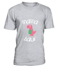 Mama Saur T Rex Mom Funny Gift For Mothers Day T-shirt  #mamagift #oma #photo #image #idea #shirt #tzl #gift #eumama
