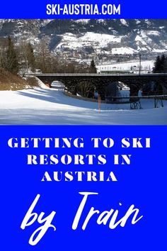 Looking to travel to an Austrian ski resort by train? Check out our lists of ski areas that we cover that have their own railway station. Austrian Ski Resorts, Ski Austria, Rail Link, Top Ski, Other Countries, Top Hotels, Organising, Train Station, Alps