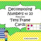 Printable yellow polka dots 3.5 x 6 Tens-frame dot Cards for decomposing numbers to 10.  Each number has 3 different dot placements on a tens-frame...