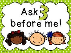 Ask 3 Before Me Poster (Freebie)