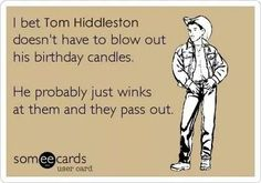 Tom Hiddleston just winks at his birthday candles.