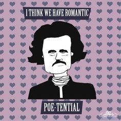 I think we have romantic Poe-tential | From Charm City with <3: Baltimore-themed Valentines
