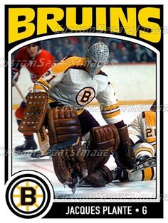 Jacques Plante - Boston Bruins ( informational link under construction. Hockey Goalie, Hockey Teams, Hockey Players, Boston Bruins Goalies, Bobby Orr, Goalie Mask, Boston Sports, Sports Figures, Hockey Cards