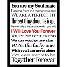 Love & Soulmate Quotes :Framed Canvas Art Studio I Will Love You Forever II Framed Plexiglass Wall Art -… Love Quotes For Him Cute, Love Quotes For Him Boyfriend, Girlfriend Quotes, Love Husband Quotes, Boyfriend Texts, Boyfriend Girlfriend, A Thousand Years, You Are My Soul, Just For You