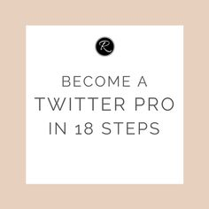 The ultimate list of tools, tips and tricks to help you become a Twitter  pro.     1. Make sure your profile is complete & optimised  The first and most important step is to make sure you have a great,  professional-looking profile. Create profile and cover images that are  consistent