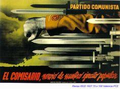 """El Comisario, nervio de nuestro ejército popular"", Courtesy of the University of Barcelona Abraham Lincoln Civil War, Communist Propaganda, Campaign Posters, Fine Art Prints, Canvas Prints, Political Posters, Spanish Art, Ad Art, Party Poster"