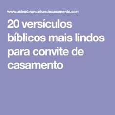 20 versículos bíblicos mais lindos para convite de casamento