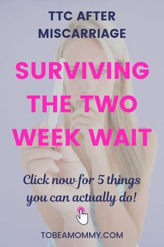 Are you searching for TTC after miscarriage tips for the two week wait? Look no further! Read 5 things you can actually do to survive the two week wait after miscarriage. Pregnancy After Miscarriage, Miscarriage Quotes, Pregnancy After Loss, Pregnancy Signs, Pregnancy Quotes, Chances Of Getting Pregnant, Get Pregnant Fast, Trying To Get Pregnant, Pregnant Diet