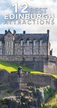 Heading to Scotland? Don't miss the best things to do in Edinburgh