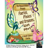 Introducing the fourth edition of Peacock books for children's charity ~ stories and poetry for springtime written around a theme of faeries, pixies, and dragons and published April 2013 Faeries, Charity, Poetry, Author, Writing, Pixies, Peacock, Dragons, Books