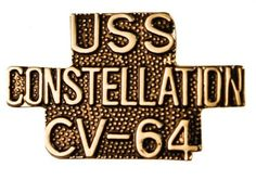 US Navy USS Constellation CV-64 Script hat or lapel pin Sujak Military Items. $5.95. Quality craftsmanship. 1 1/4 inch width. Rubber clasp for secure wear