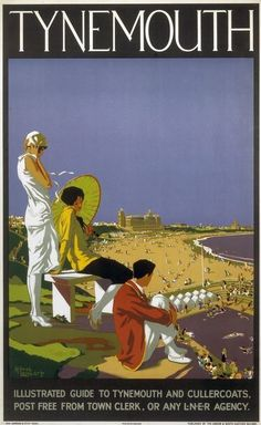Tynemouth, Tyne and Wear. Vintage LNER Travel Poster by Alfred Lambert Posters Uk, Train Posters, Railway Posters, Online Posters, Poster Prints, Retro Posters, National Railway Museum, North East England, Just Dream