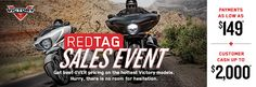 Red Tag Sales Event!    Payments as Low as $149 per Month* + Customer Cash Up to $2,000* + 5 Year Victory Power Protection** + Up to $500 in Apparel and Accessories***  #NYC #StatenIsland #Sales #Deals #Motorcycles