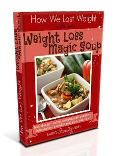 Weight Loss Magic Soup |Favorite Family Recipes