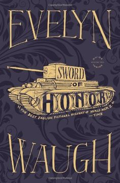 Sword of Honor by Evelyn Waugh