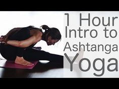 1 hr Ashtanga Yoga one hour intro class - Yoga with Lesley Fightmaster - YouTube