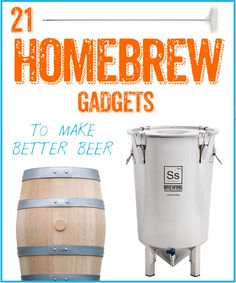 21 Homebrew Gadgets To Make Better Beer - HomeBrewing.com