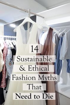 14 Sustainable and Ethical Fashion Myths That Need to Die - Ecocult - Vuong Sustainable Clothing, Sustainable Living, Sustainable Fashion, Sustainable Style, Vegan Fashion, Slow Fashion, Green Fashion, Fast Fashion, Ethical Fashion Brands