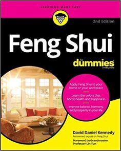 Feng Shui For Dummies 2nd Edition by David Daniel Kennedy (Author), Grandmaster Lin Yun (Foreword)