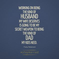 Put this as a wife and mother, and it's great advice for me to follow- once I'm married.
