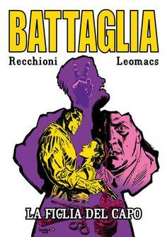 RECENSIONE: BATTAGLIA #1: LA FIGLIA DEL CAPO http://c4comic.it/recensioni/battaglia-1-la-figlia-del-capo/