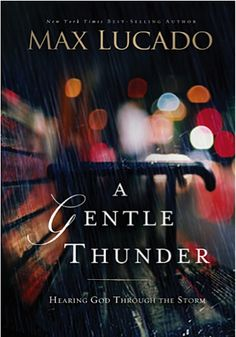 e-Book Sale: A Gentle Thunder {by Max Lucado} ~ $2.99! {read it on your iPad, Kindle, Phone or Computer!} #ebooks #thefrugalgirls