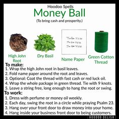 ~*~ HOODOO SPELLS: MONEY BALL ~*~ Need some extra cash for the upcoming holidays? This little charm is easy to make and excellent at bringing in money! Have fun!