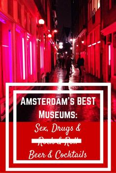 Amsterdam. A town referenced by it's red light district and legal cannabis, it's safe to to say that it's stereotypical visitor is looking for something a little different to traditional tourist activities. Join me on a tour of Amsterdam's Best Museums celebrating all things sex, drugs, beer & cocktails!