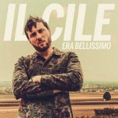 Il Cile – Era Bellissimo (con videoclip) – Musiclovesilence