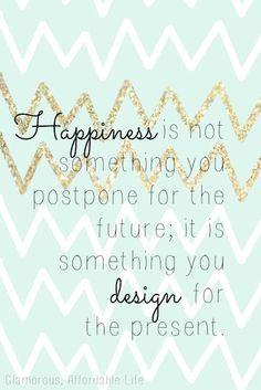 { Be Happy Now }