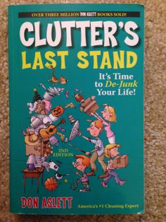 Clutter's Last Stand by Don Aslett