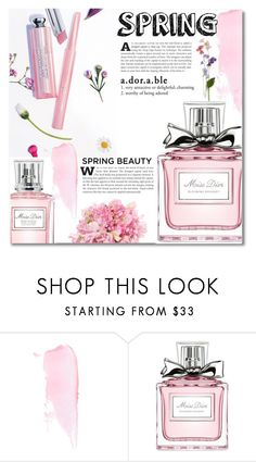 """""""Perfume for Spring"""" by dolly-valkyrie ❤ liked on Polyvore featuring beauty, Christian Dior and springscent"""