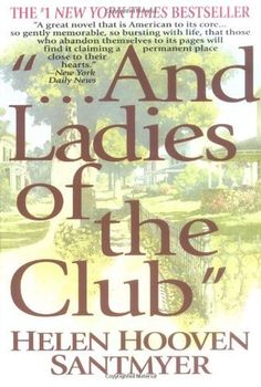 And Ladies of the Club - I read this book such a long time ago, but thoroughly enjoyed it. I gave it 4.5 out of 5 stars. I need to read this one again. sm