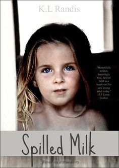 Spilled Milk: Based On A True Story:Amazon:Kindle Store
