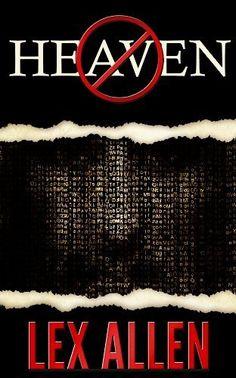 No Heaven (The Imagine Trilogy) by Lex Allen, http://www.amazon.com/dp/B00AZ3LBRI/ref=cm_sw_r_pi_dp_V9vcsb01Z2VDK