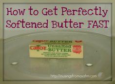 need softened room-temperature butter? Of course you didn't pull the butter out before because you just decided to bake...here is one awesome tip for how to get perfectly softened butter fast....