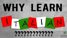 Top 10 Reasons Why Learning Italian Is A Lifetime Achievement