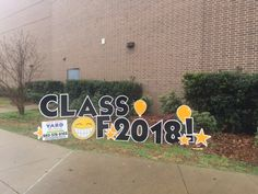 Congrats to the graduates Graduation Yard Signs, Too Cool For School