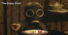 Doctor Who Online: Doctor Who 164: The Empty Child