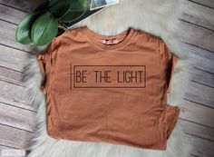 ENDS AT 12AM Be The Light //On Sale --Women's Christian Graphic Tee, Christian Shirts, Faith TShirts, christian t shirts by TradedCrownsBoutique on Etsy https://www.etsy.com/listing/481008120/ends-at-12am-be-the-light-on-sale-womens