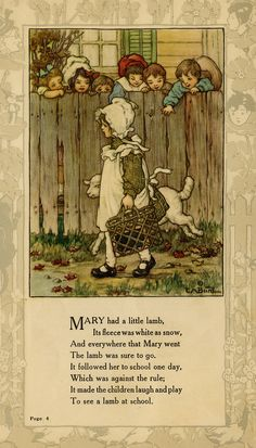 """Mary had a little lamb."" illustration by Clara M. Burd for her book 'Mother Goose and Her Goslings', c. Courtesy The Texas Collection, Baylor University. Mary bore a little lamb! Vintage Children's Books, Vintage Art, Nursery Rhymes Poems, Pomes, Kids Poems, Photo D Art, Vintage Nursery, Children's Book Illustration, Fairy Tales"