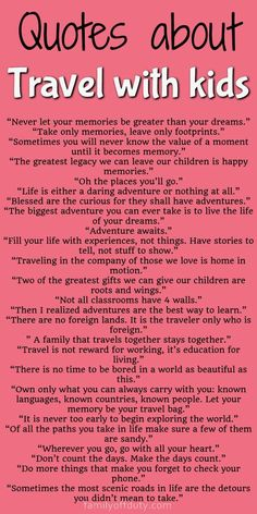The best quotes about travel with kids, quotes about travel kids, quotes about kids and travel, family travel quotes, fa New Adventure Quotes, Best Travel Quotes, Old Memories Quotes, Travel With Kids, Family Travel, Quotes For Kids, Quotes Children, Family Vacation Quotes, Funny Vacation