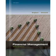 Financial management theory practice 14th edition free ebook solution bank for financial management 14th edition eugene f brigham fandeluxe
