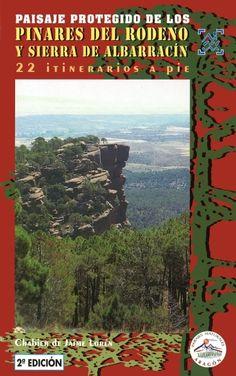 PAISAJE PROTEGIDO DE LOS PINARES DE RODENO Y SIERRA DE ALBARRACÍN. 22 paseos que nos van a hacer descubrir los paisajes más interesantes del Rodeno, un paraje protegido de gran valor cultural y natural. Disponible en http://roble.unizar.es/record=b1472146~S4*spi