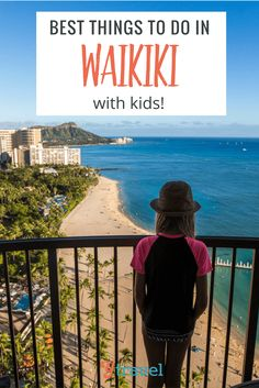 11 Of The Best Things To Do In Waikiki With Kids Eat Stay